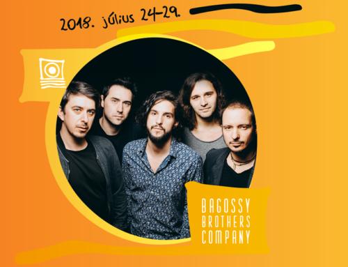 Bagossy Brothers Company JÚLIUS 28., SZOMBAT, 22:00